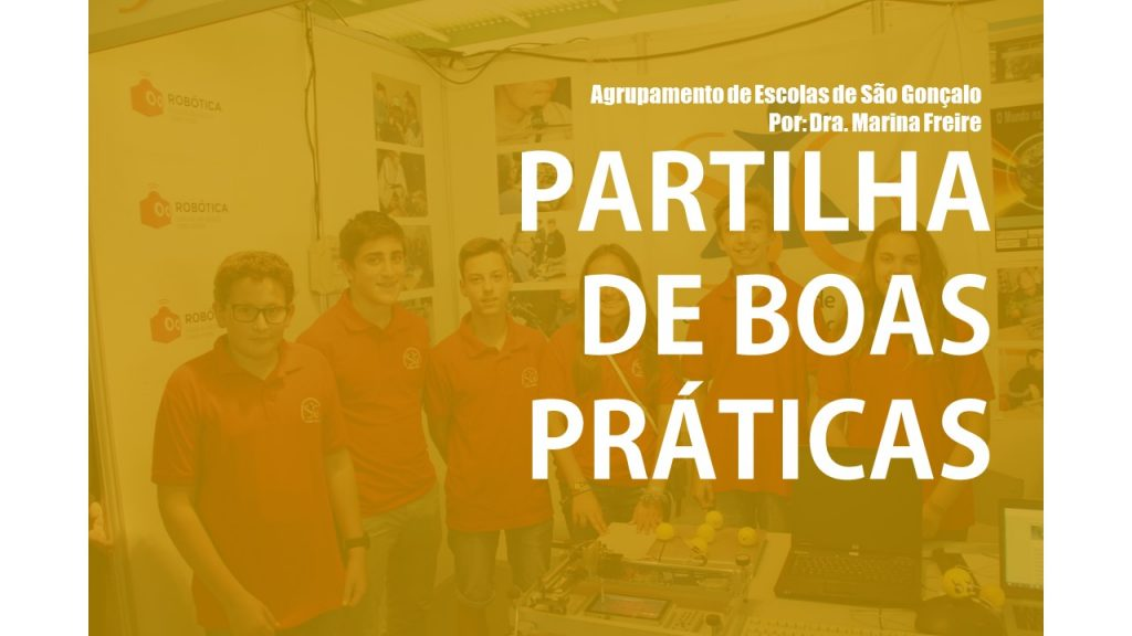 """CLIP: """"Partilha de Boas Práticas"""" – Agrupamento de Escolas de São Gonçalo"""