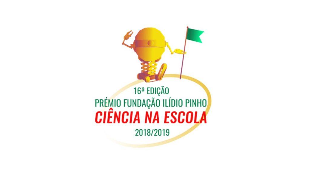 """Lançamento da 16ª Edição do Prémio Fundação Ilídio Pinho """"Ciência na Escola"""""""